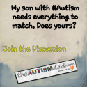 My son with #Autism needs everything to match. Does yours?