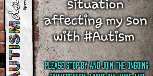 A MAJOR UPDATE to the bullying situation affecting my son with #Autism