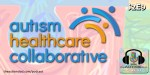 The Autism Healthcare Collaborative (S2E9)