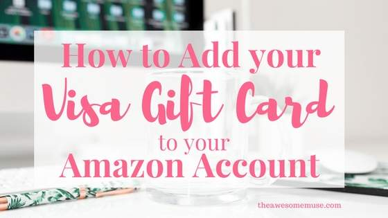 How to add your Visa Gift card to your Amazon account.