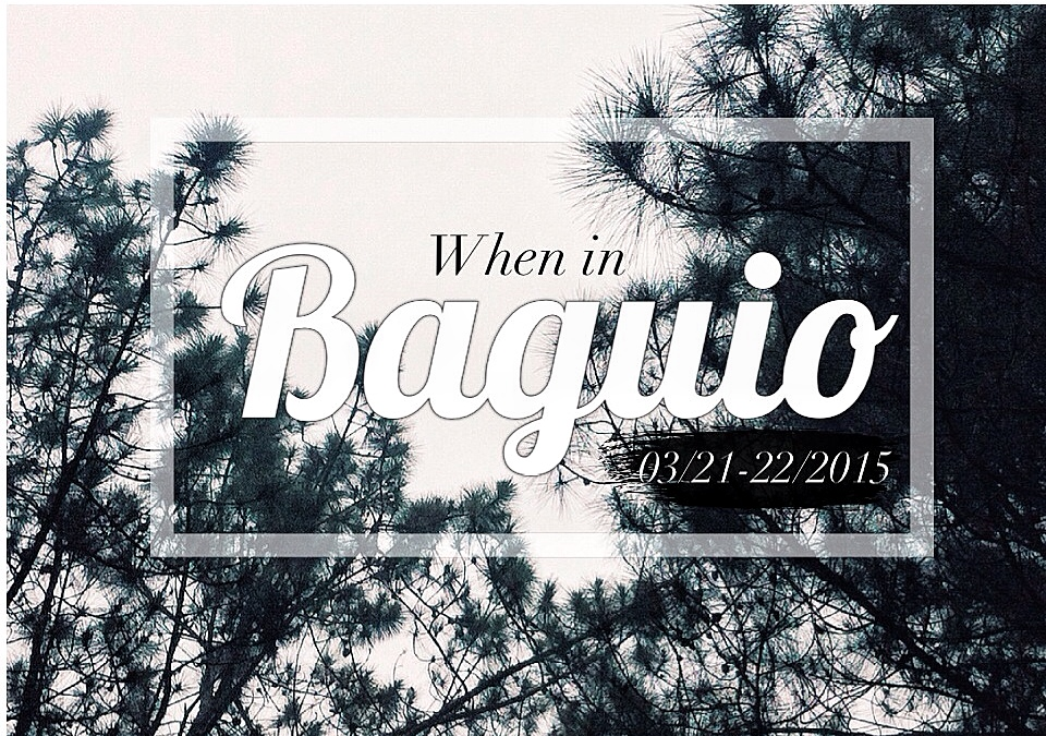 When in Baguio City