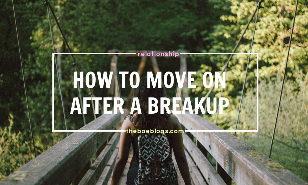 how-to-move-on-after-a-breakup-a-comprehensive-list