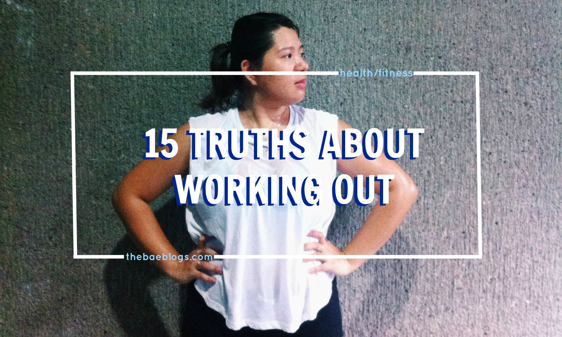 15 Truths About Working Out