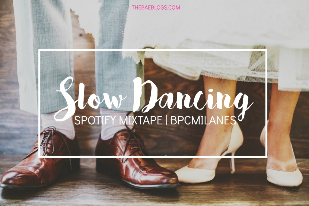Slow Dancing Mixtape via Spotify