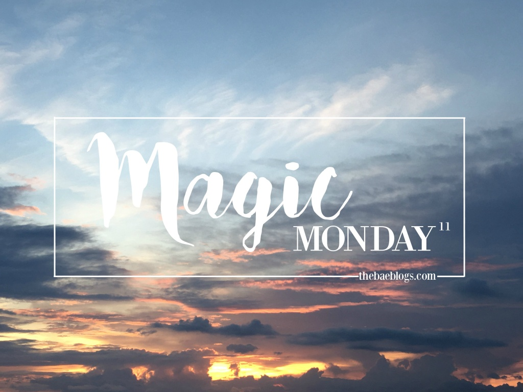 Magic Monday | Vol. 11