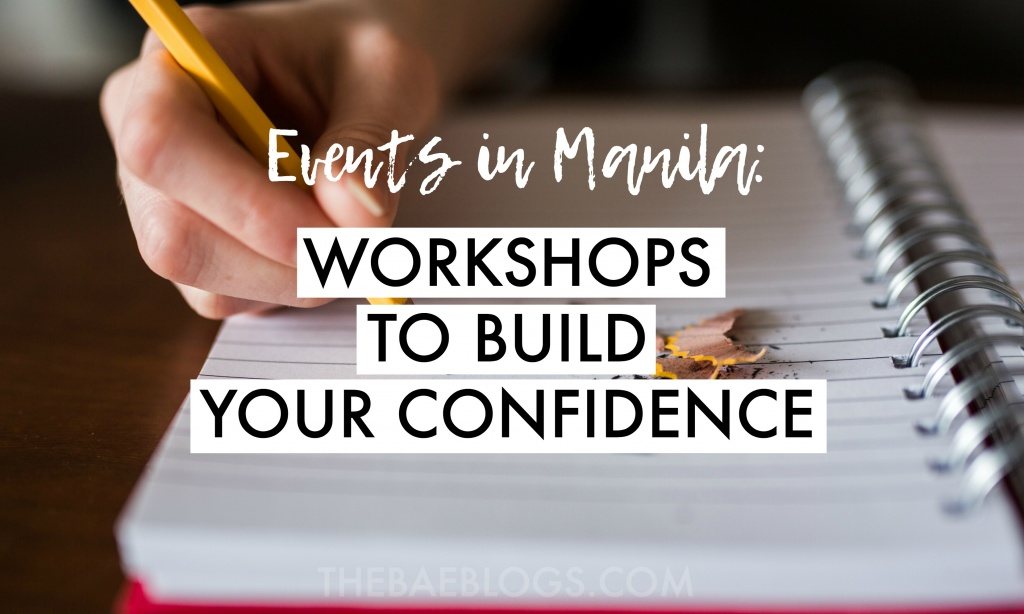 Events in Manila: Workshops to Build Your Confidence