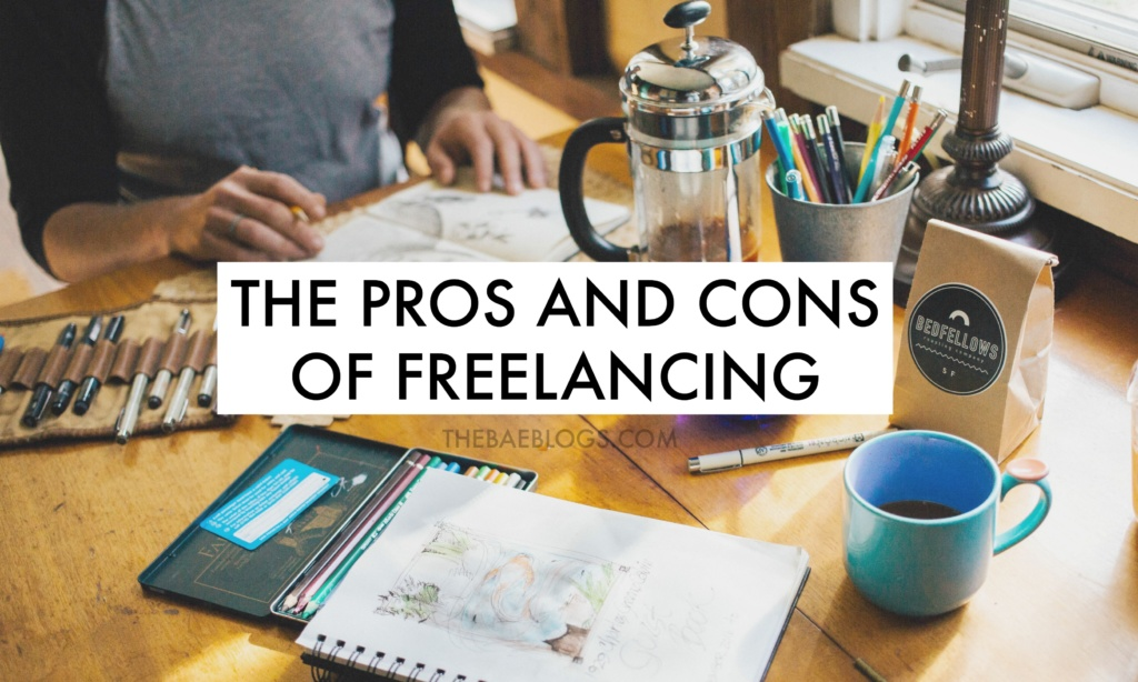 The Pros and Cons of Freelancing