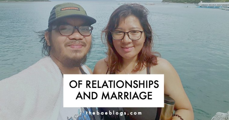 Of Relationships & Marriage