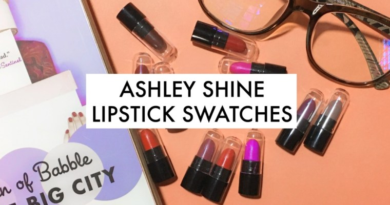 Ashley Shine Lipstick Swatches