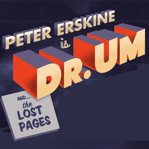 Peter Erskine And Dr. Um