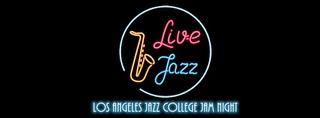 Los Angeles Jazz  College Jam Night
