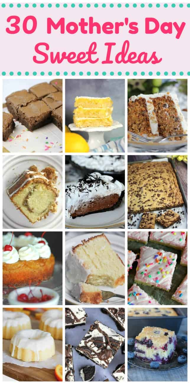 30 Mother's Day Sweet Ideas - 30 spectacular ideas for Mother's Day to make her day special!  #mother's day #desserts #holidays #summer #spring #sweets