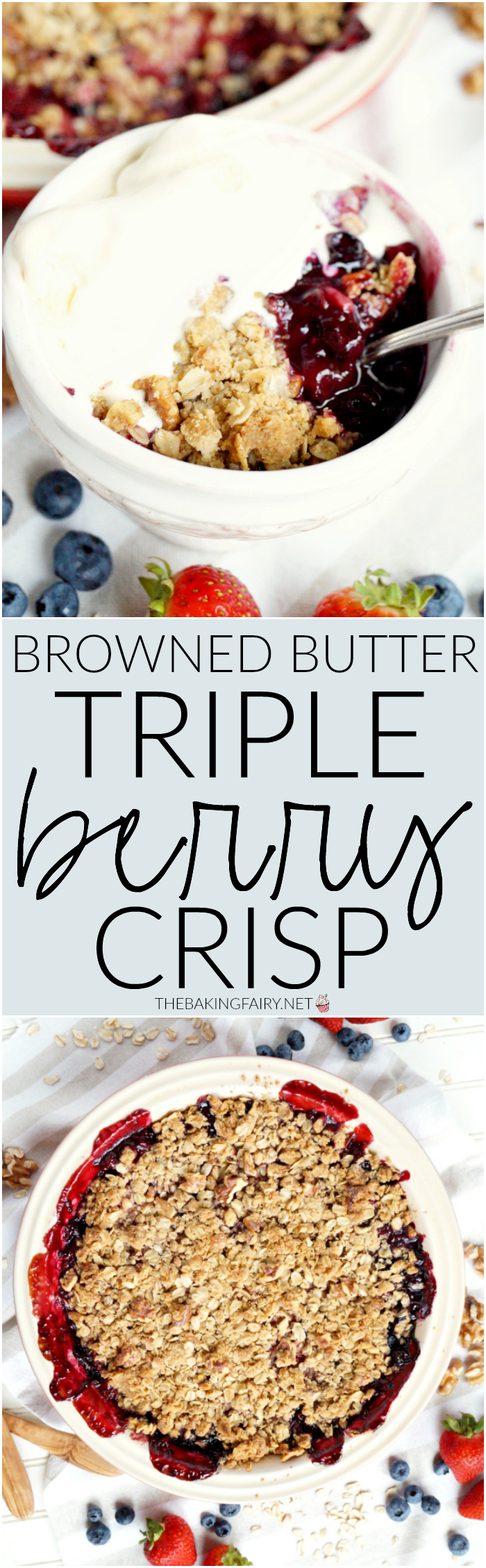 browned butter triple berry crisp | The Baking Fairy