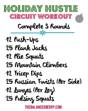 Holiday Hustle Circuit Workout | The Balanced Berry