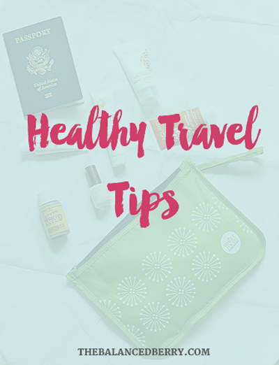 5 tips for staying healthy while traveling!