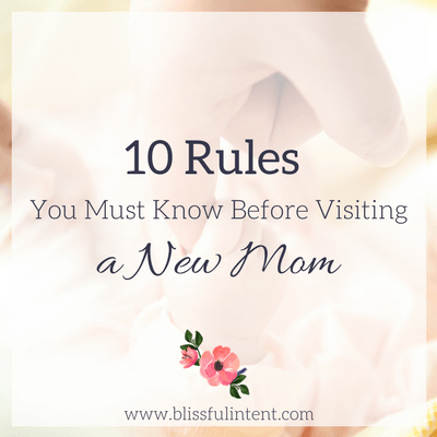 10 Rules for Visiting a New Mom