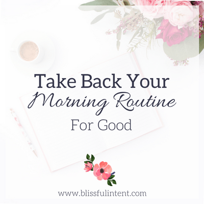 Take Back Your Morning Routine For Good