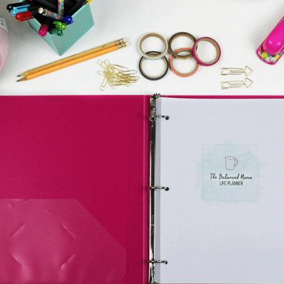 Keeping Your Home & Family Organized With The Balanced Mama Home Binder