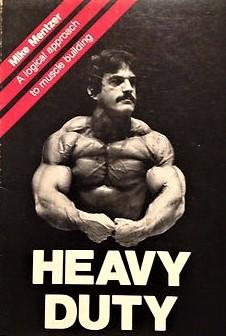 Mike Mentzer Heavy Duty training guide