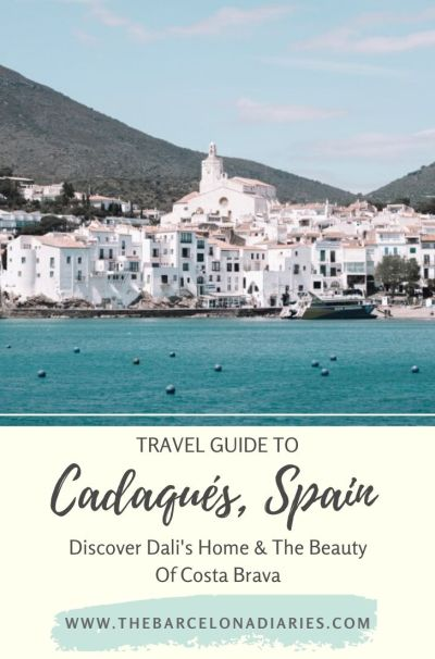 Cadaques Guide On Pinterest