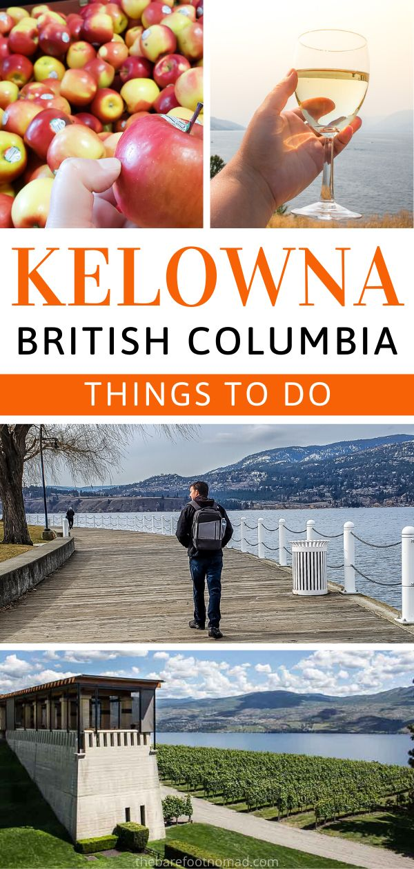 The perfect staycation in Kelowna British Columbia with fun things to do and see