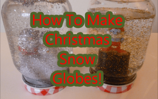 How To Make Snow Globes!