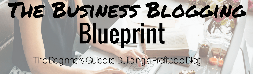 How to create a profitable blog the basics of blogging ready to start your profitable blog perfect id love to help you every step of the way click below to download the business blogging blueprint malvernweather Images
