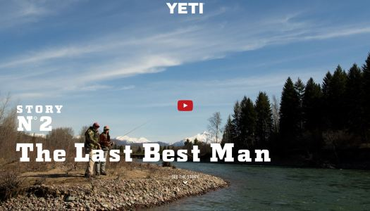 YETI Coolers presents Last Best Man Video Series