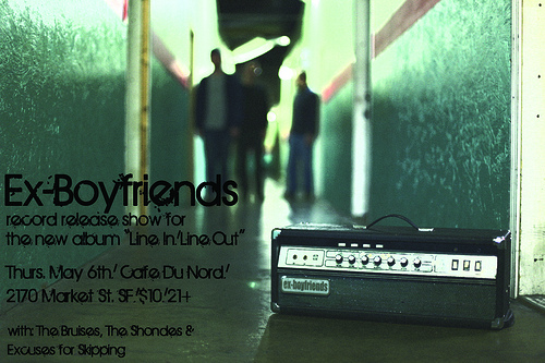 Ex-Boyfriends album release, May 6th at Cafe du Nord