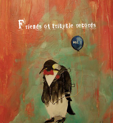 Friends of Tricycle Records Vol 1.