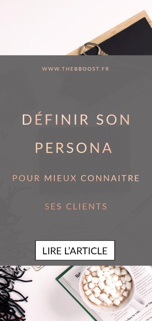 Définir son persona permet de mieux connaître son client idéal et de savoir comment mieux lui parler. Je te guide pas à pas dans la construction de ton persona ! www.thebboost.fr #entrepreneur #autoentrepreneur #freelance