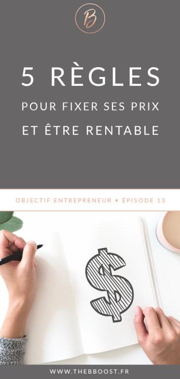 Comment fixer ses tarifs lorsqu'on est indépendant/entrepreneur/freelance ? 5 règles simples et une réponse claire dans cet article ! www.thebboost.fr #entreprendre #entrepreneur #freelance #autoentrepreneur