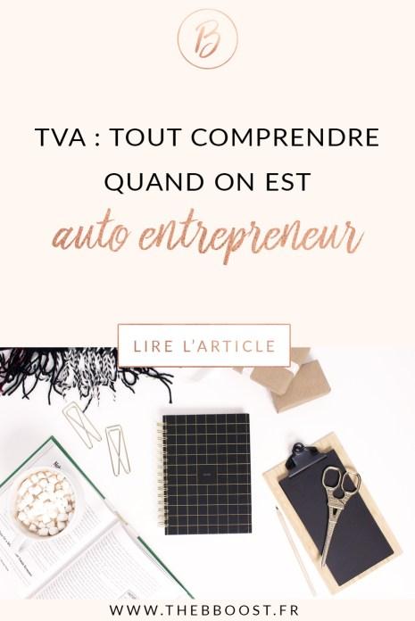 Auto entrepreneur et TVA : tout comprendre, enfin. Résumé, seuils, démarches, liens, tout est là ! www.thebboost.fr #freelance #autoentrepreneur #entrepreneuse #entrepreneuriat