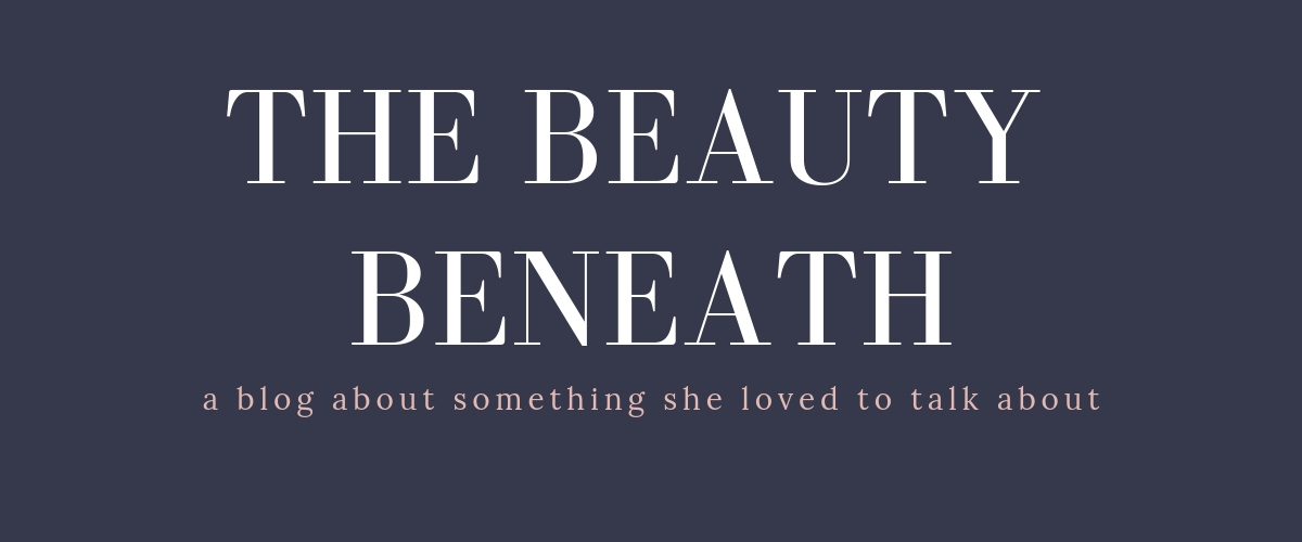The Beauty Beneath