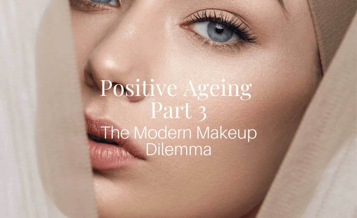 Positive-Ageing-Part-3-Makeup