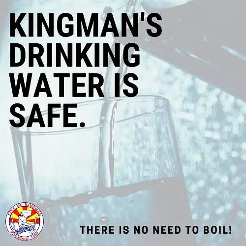 Kingman's Drinking Water is Safe