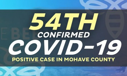 2 New Positive Cases: 1 in Lake Havasu City  & 1 in Kingman Area