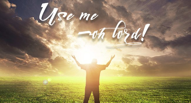 Use me oh Lord