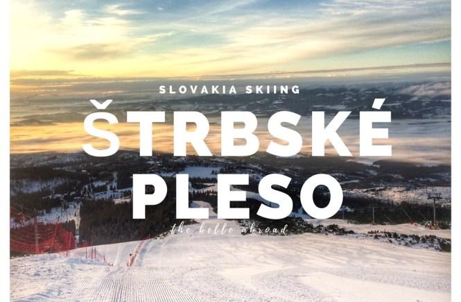 Slovakia Ski Weekend : Strbske Pleso