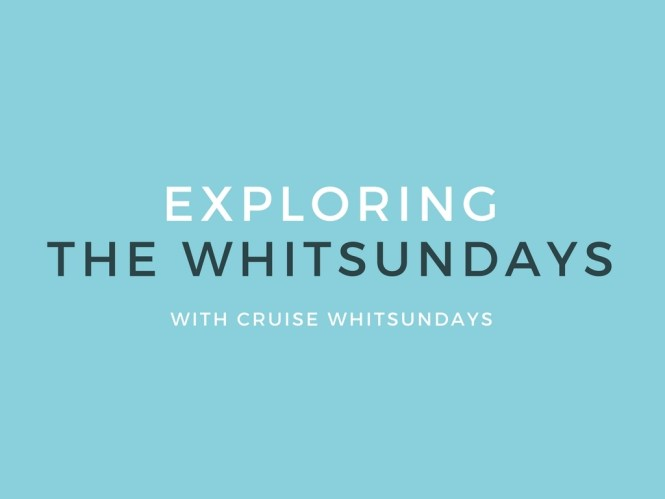 EXPLORING THE WHITSUNDAYS | the belle abroad
