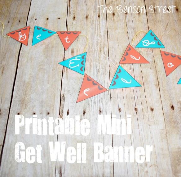 Printable Mini Get Well Banner at The Benson Street3