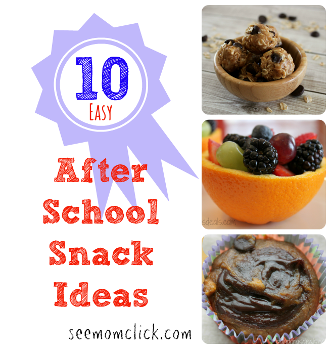 10 Easy After School Snack Ideas