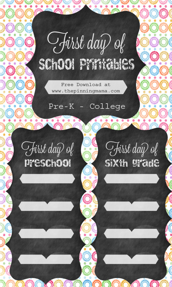 First Day of School Free Printable Sign