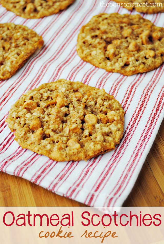 Oatmeal Scotchies Cookie Recipe at thebensonstreet.com