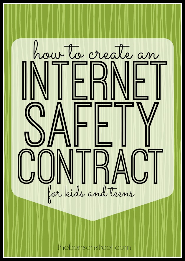 How to create an internet safety contract for kids and teens at thebensonstreet.com
