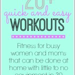 20+ Quick Workouts (30 minutes or less)