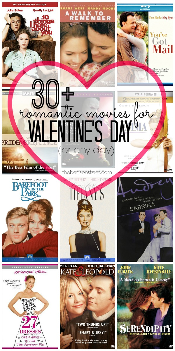30+ Romantic Movies For Valentineu0027s Day At Thebensonstreet.com