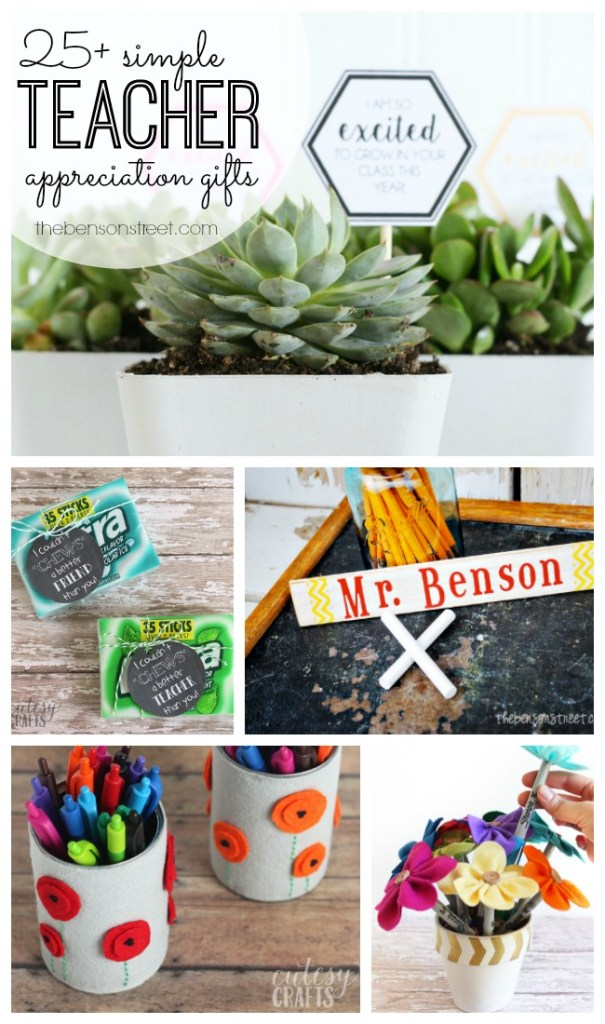 25+ simple teacher appreciation gifts at thebensonstreet.com