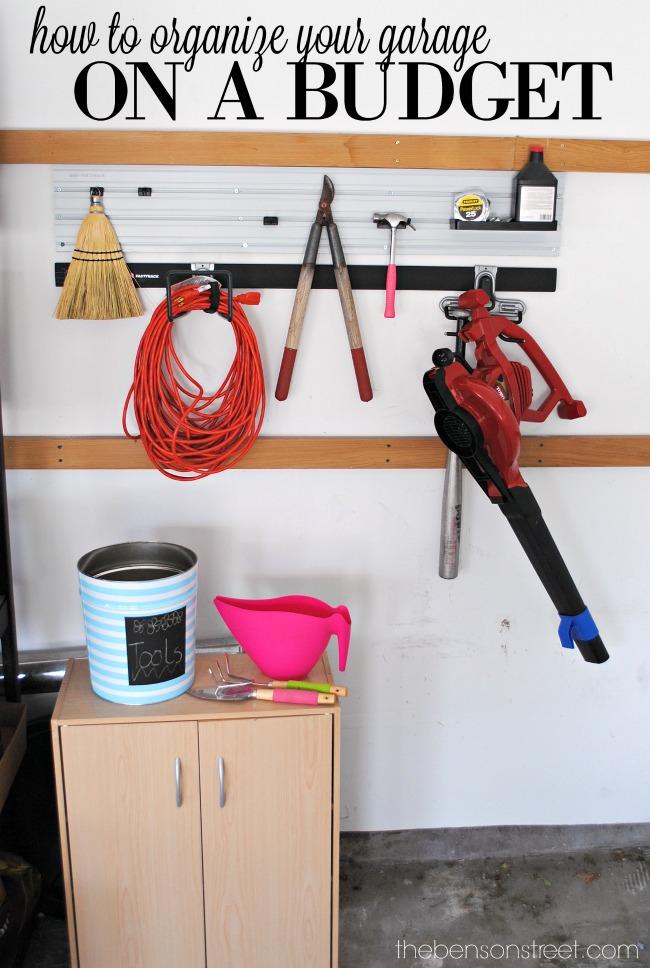 How to Organize your garage on a budget via thebensonstreet.com