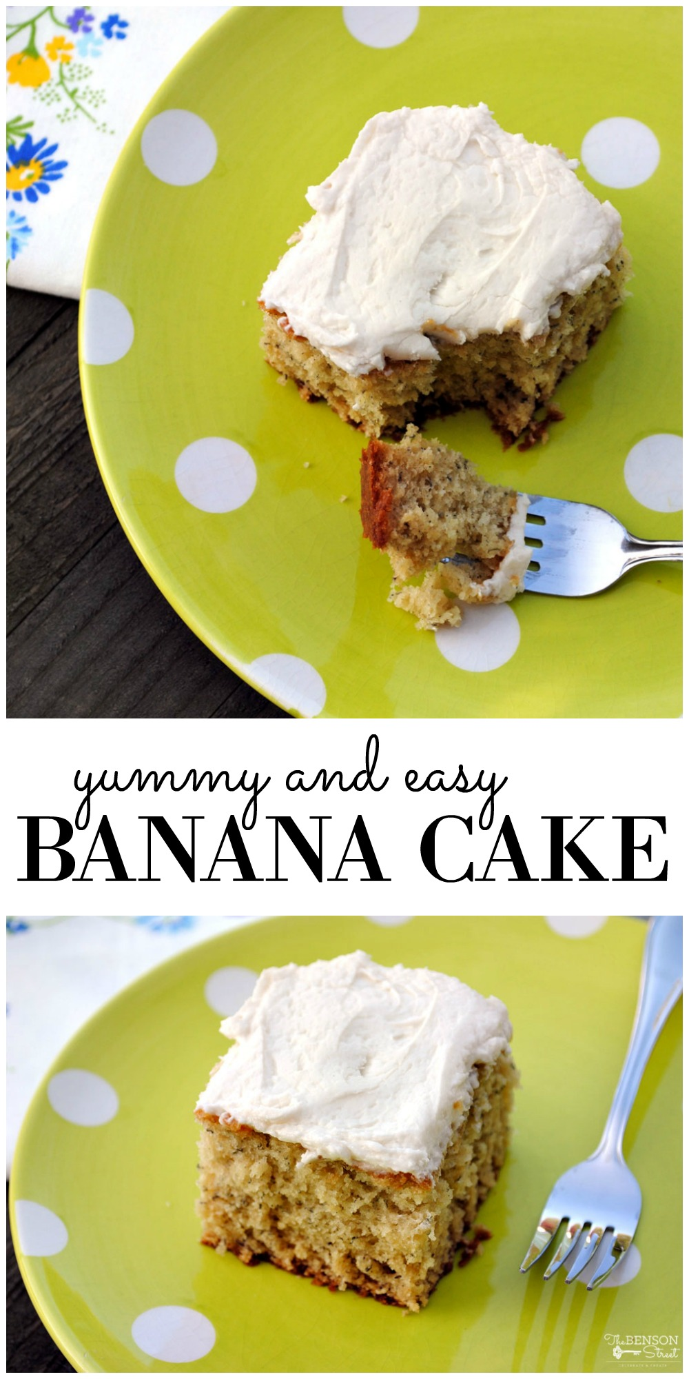 Use up ripe bananas to make a sweet and delicious treat. Yummy and easy banana cake with buttercream frosting recipe. Find it on thebensonstreet.com